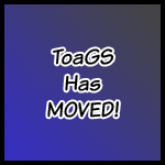 ToaGS has MOVED!